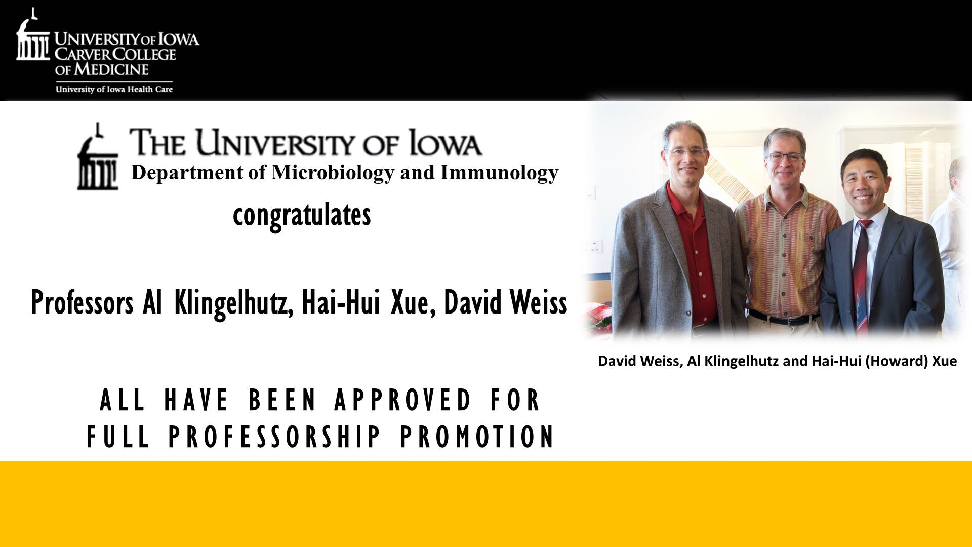 Department Faculty Promotion Klingelhutz, Xue, Weiss
