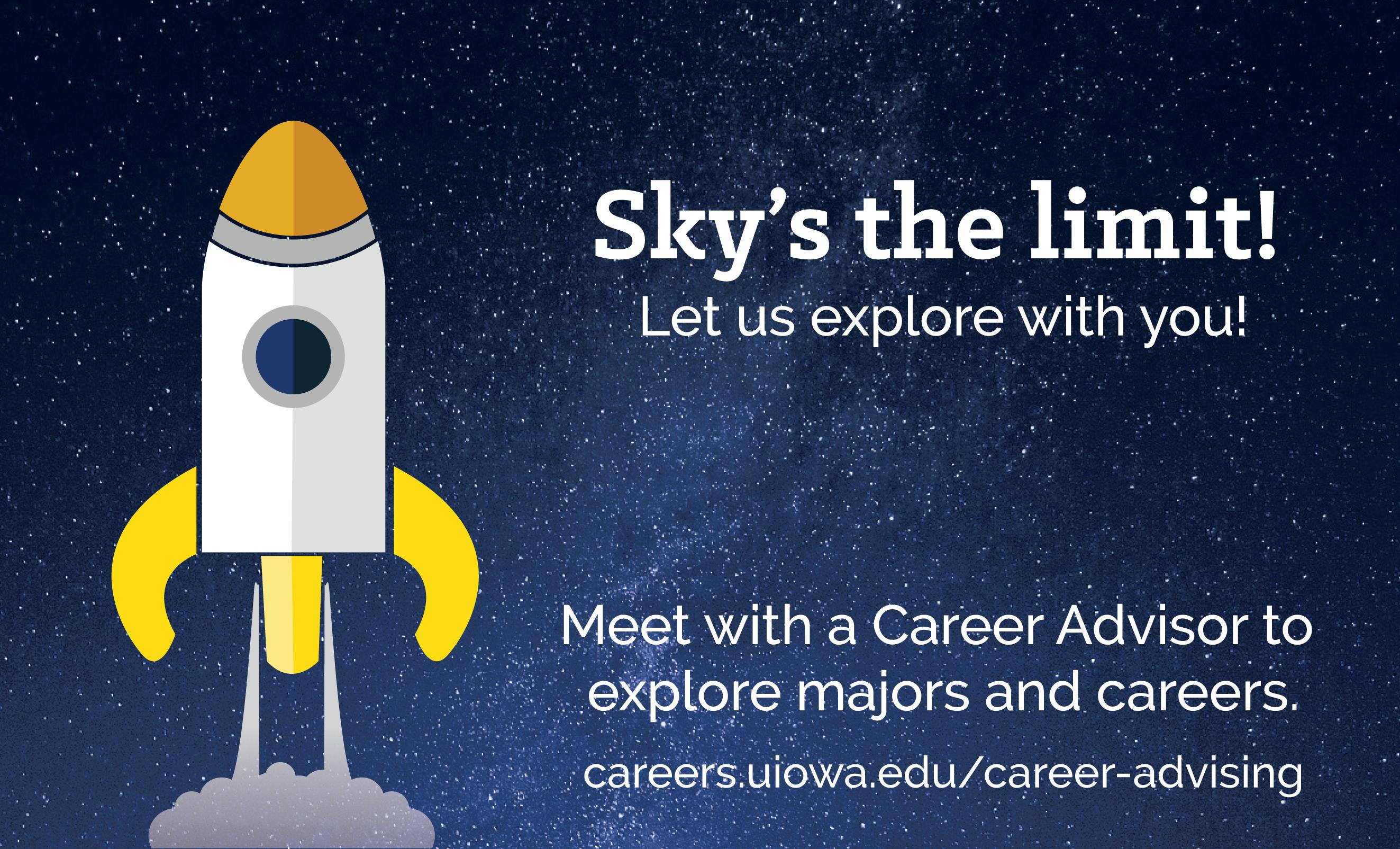 Meet with a Career Advisor to explore majors and careers.