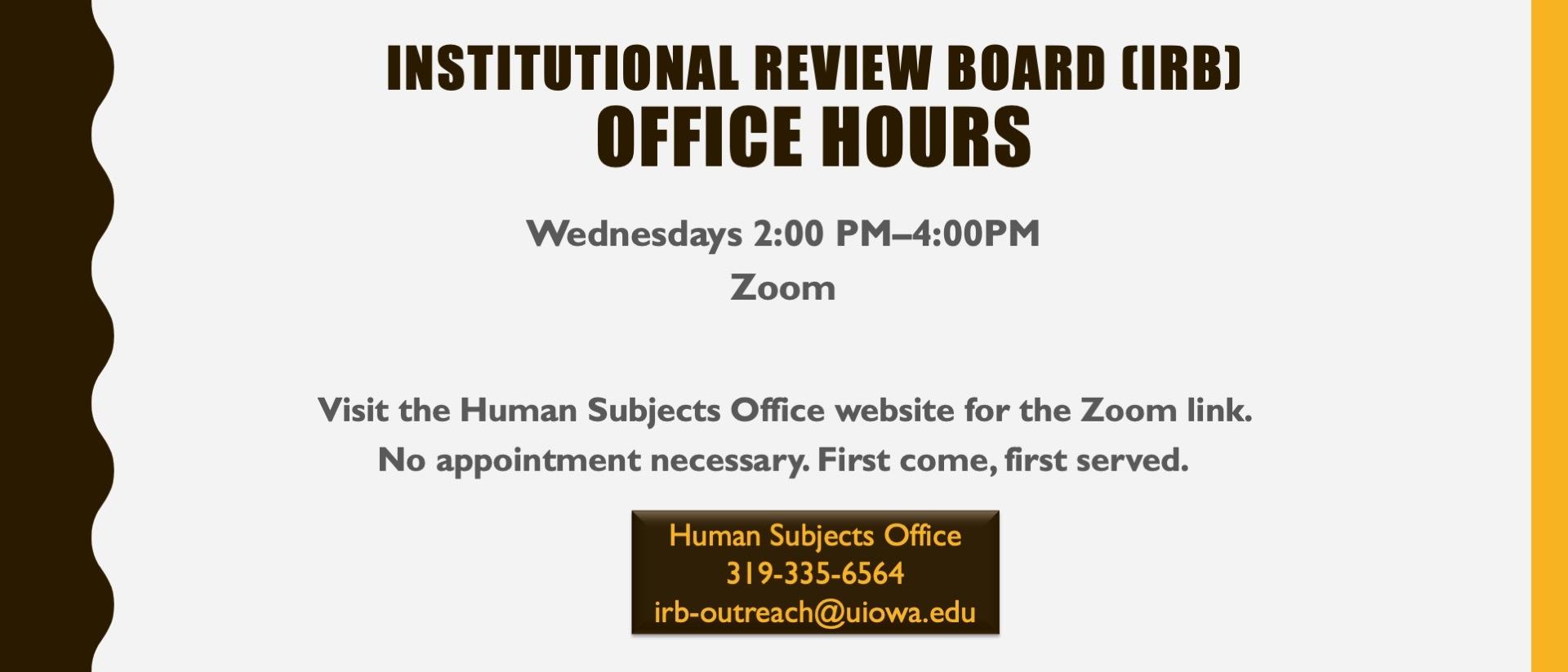 IRB open Office Hours irb-outreach@uiowa.edu