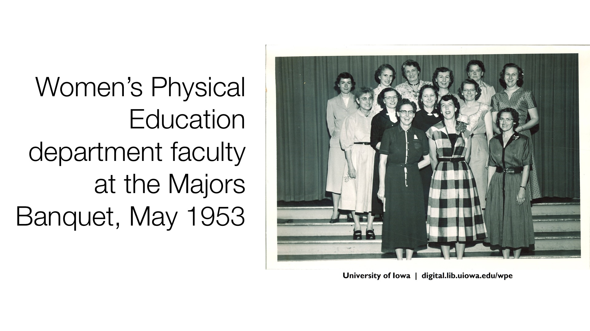 Women's Physical Education department faculty at the Majors Banquet, May 1953