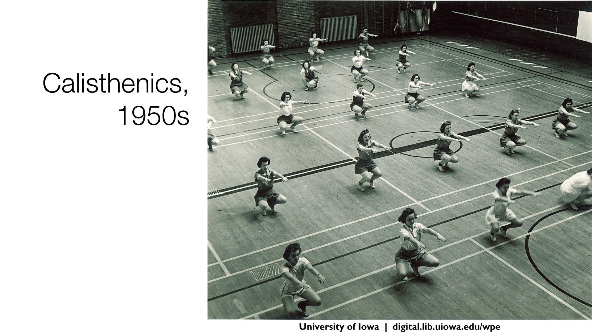 Calisthenics, 1950s