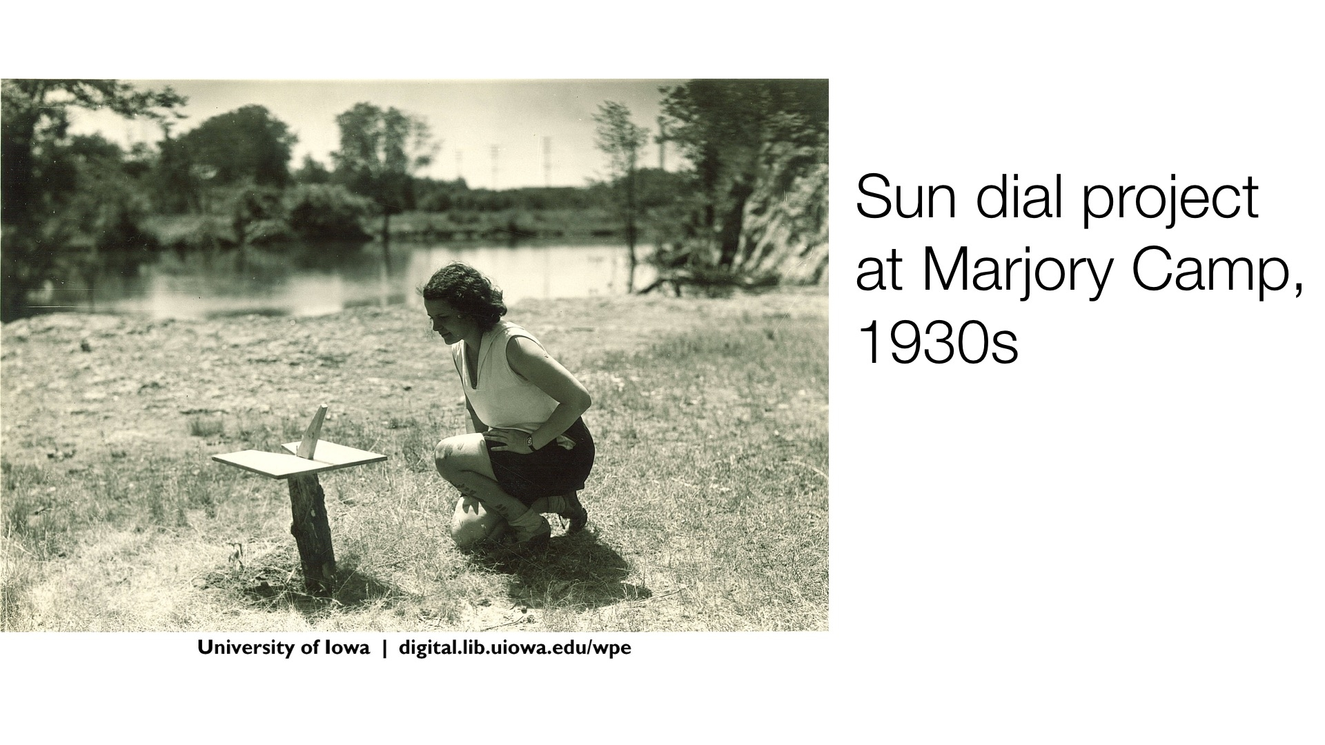 Sun dial project at Marjory Camp, 1930s