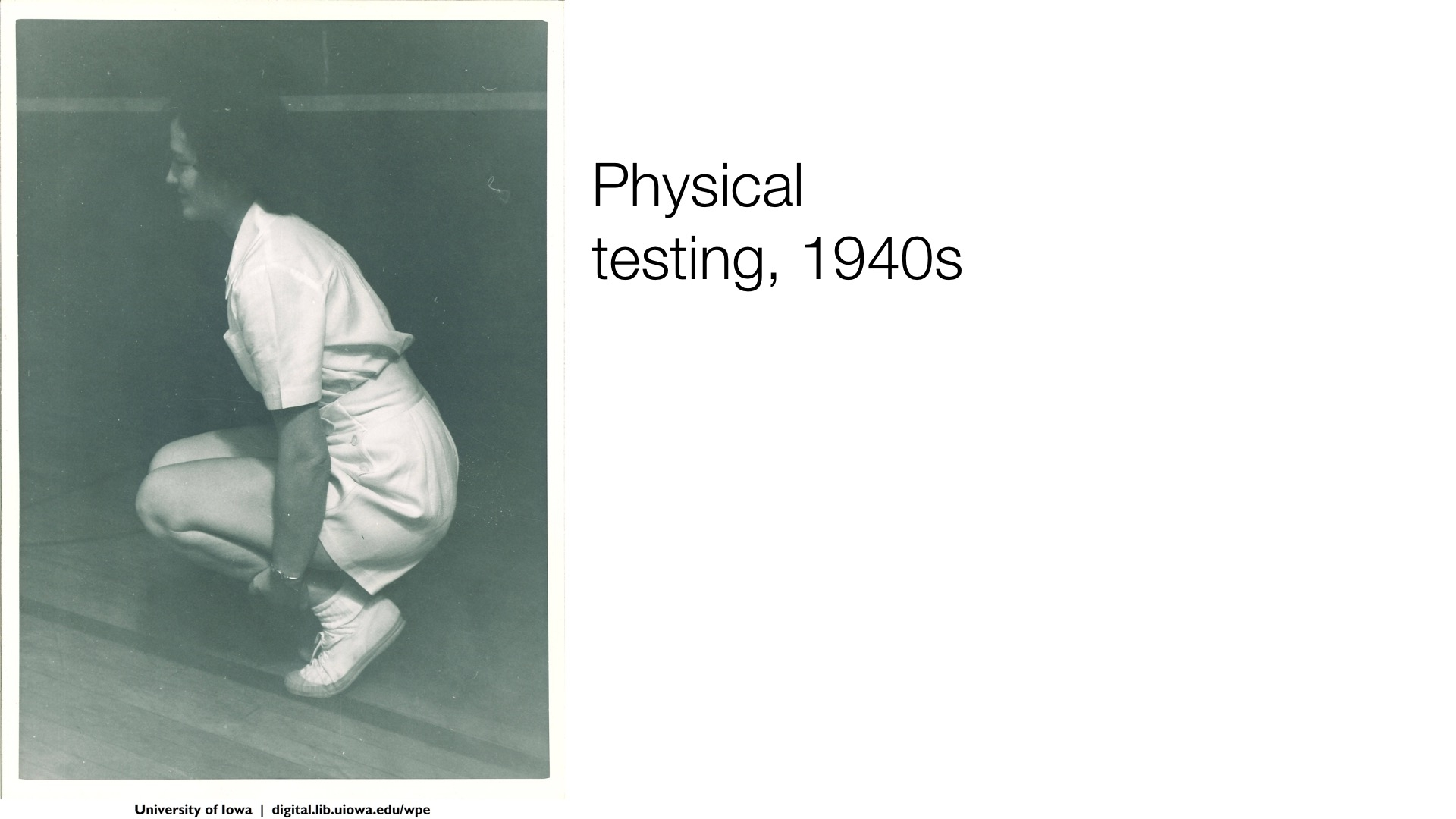 physical testing, 1940s