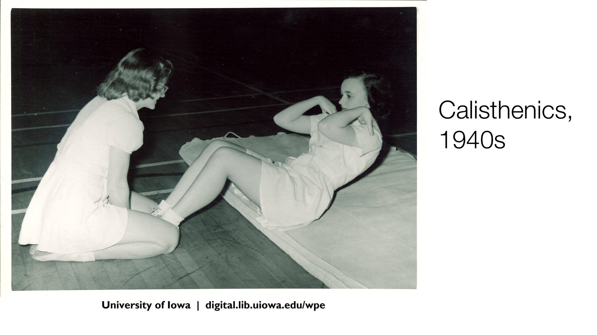 Calisthenics, 1940s