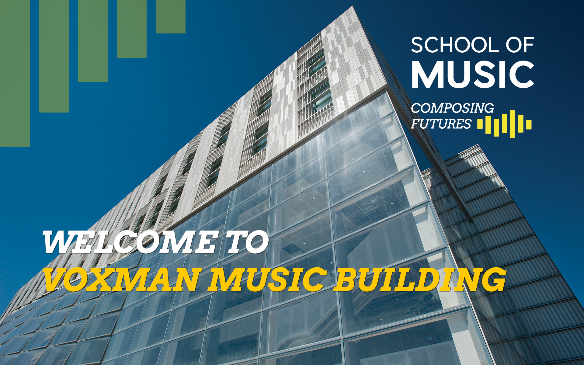 Welcome to Voxman Music Building